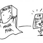 Imposto de Renda 2017 – Não caia na malha fina