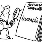 Reforma Trabalhista – Principais alterações na legislação