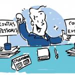 Separar as contas pessoais da empresa é fundamental para o negócio