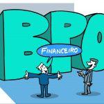 BPO financeiro: O que é e como ele pode te ajudar no gerenciamento da empresa
